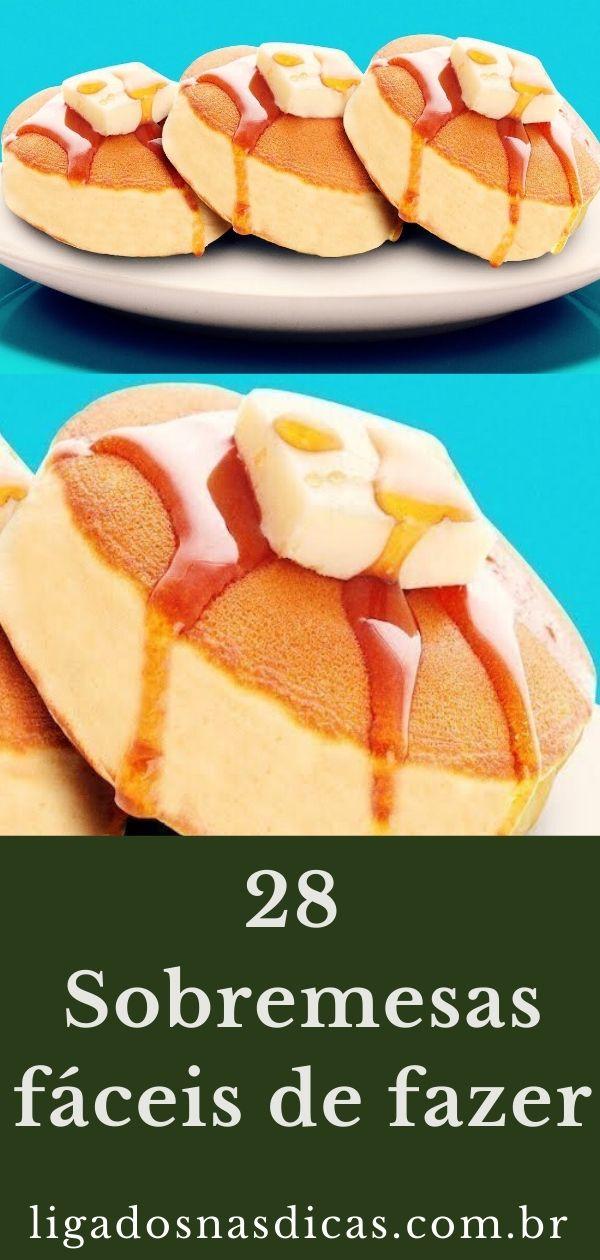 28 sobremesas fáceis de fazer