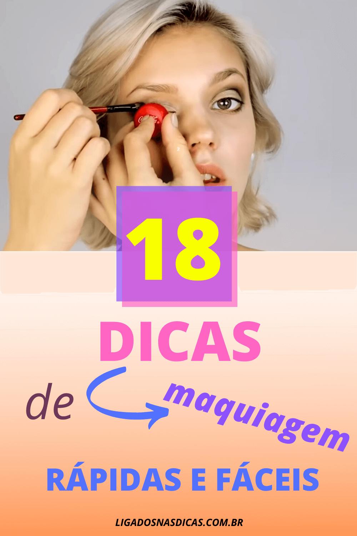 18 dicas de maquiagens rápidas e úteis
